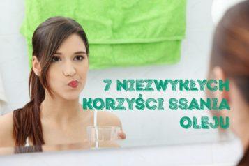 7 korzyści ssania oleju